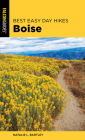 Best Easy Day Hikes Boise, 2nd Edition Cover Image