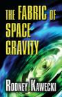 The Fabric of Space Gravity Cover Image