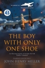 The Boy With Only One Shoe: An illustrated memoir of wartime life with Bomber Command Cover Image