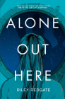 Alone Out Here Cover Image