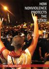 How Nonviolence Protects the State Cover Image