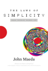 The Laws of Simplicity: Design, Technology, Business, Life Cover Image