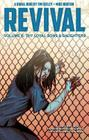 Revival Volume 6: Thy Loyal Sons & Daughters (Revival Tp #6) Cover Image
