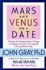 Mars and Venus on a Date: A Guide for Navigating the 5 Stages of Dating to Create a Loving & Lasting Relationship Cover Image