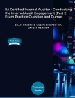 IIA Certified Internal Auditor - Conducting the Internal Audit Engagement (Part 2) Exam Practice Question and Dumps: Exam Practice Questions for CIA L Cover Image