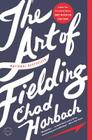 The Art of Fielding: A Novel Cover Image