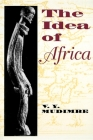 The Idea of Africa (African Systems of Thought) Cover Image