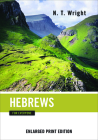 Hebrews for Everyone (Enlarged Print) (New Testament for Everyone) Cover Image