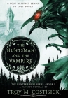 The Huntsman and the Vampire: The Hunter's Rose Series - Book 2 Cover Image