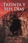Treinta y Seis Días Cover Image