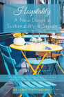 Hospitality: A New Dawn in Sustainability & Service Cover Image