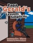 Papa Gerald's Lessons in Simplicity Cover Image