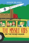 The Missile Kids - On the Road Again: Welcome to North Dakota Cover Image