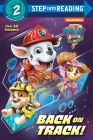 PAW Patrol: The Movie: Back on Track! (PAW Patrol) (Step into Reading) Cover Image