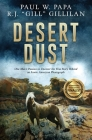 Desert Dust: One Man's Passion to Uncover the True Story Behind an Iconic American Photograph Cover Image