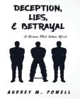 Deception Lies And Betrayal: A Drama Filled Urban Novel Cover Image