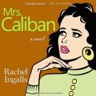 Mrs. Caliban Lib/E Cover Image
