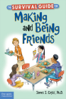 The Survival Guide for Making and Being Friends Cover Image