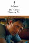 Refocus: The Films of Susanne Bier Cover Image