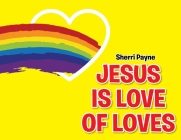 Jesus Is Love of Loves Cover Image