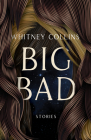 Big Bad (Mary McCarthy Prize in Short Fiction) Cover Image