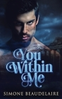 You Within Me: Large Print Hardcover Edition Cover Image