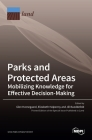 Parks and Protected Areas: Mobilizing Knowledge for Effective Decision-Making Cover Image