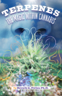 Terpenes: The Magic in Cannabis Cover Image