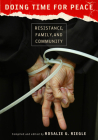Doing Time for Peace: Resistance, Family, and Community Cover Image
