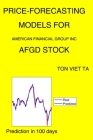 Price-Forecasting Models for American Financial Group Inc AFGD Stock Cover Image