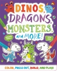 Dinos, Dragons, Monsters & More! Cover Image
