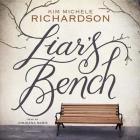Liar's Bench Lib/E Cover Image