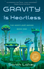 Gravity Is Heartless: The Heartless Series, Book One Cover Image