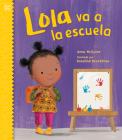 Lola va a la escuela (Lola Reads) Cover Image