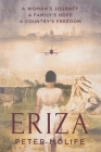 Eriza: A woman's journey, a country's hope, a family's freedom Cover Image