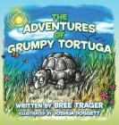 The Adventures of Grumpy Tortuga Cover Image