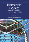 Nanoscale Devices: Physics, Modeling, and Their Application Cover Image