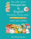 The Little Lemon Hungarian & English Translation Picture Book: English and Hungarian Translation Cover Image
