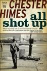 All Shot Up: The Classic Crime Thriller Cover Image