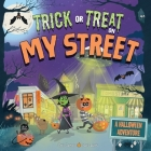 Trick or Treat on My Street: A Halloween Adventure Cover Image