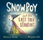 Snowboy and the Last Tree Standing Cover Image