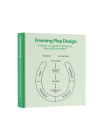 Framing Play Design: A hands-on guide for designers, learners and Innovators Cover Image