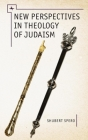New Perspectives in Theology of Judaism Cover Image
