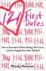 121 First Dates: How to Succeed at Online Dating, Fall in Love, and Live Happily Ever After (Really!) Cover Image