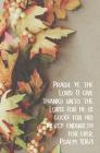 Praise Ye the Lord Bulletin (Pkg 100) Thanksgiving Cover Image