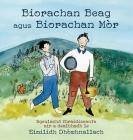 Biorachan Beag agus Biorachan Mòr: Sgeulachd thraidiseanta air a dealbhadh le Eimilidh Dhòmhnallach Cover Image