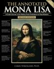 The Annotated Mona Lisa: A Crash Course in Art History from Prehistoric to Post-Modern (Annotated Series #1) Cover Image