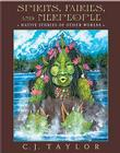 Spirits, Fairies, and Merpeople: Native Stories of Other Worlds Cover Image