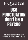 Use PUNCTUATION don't be a PSYCHO: I Like Cooking My Family and My Pets Cover Image