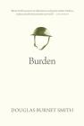 Burden (Oskana Poetry & Poetics #6) Cover Image